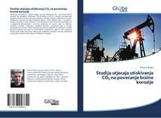 Обложка Studija utjecaja utiskivanja CO₂ na povećanje brzine korozije