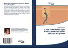 Couverture de A röplabdás tehetségek kiválasztására alkalmas eljárások vizsgálata