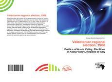 Bookcover of Valdotanian regional election, 1968