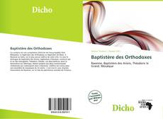 Bookcover of Baptistère des Orthodoxes