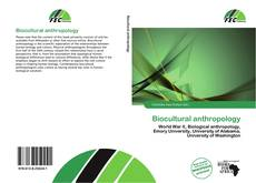 Bookcover of Biocultural anthropology