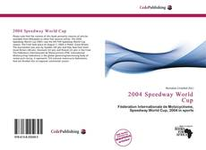 Bookcover of 2004 Speedway World Cup