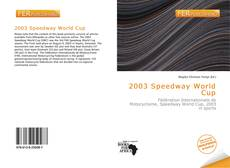 Bookcover of 2003 Speedway World Cup