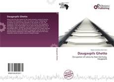Bookcover of Daugavpils Ghetto