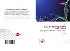 Bookcover of 2002 Speedway World Cup Event 2