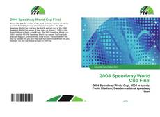 Bookcover of 2004 Speedway World Cup Final