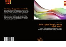 Bookcover of John Taylor (Rugby Union born 1945)
