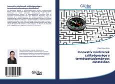 Bookcover of Innovatív módszerek szükségessége a természettudományos oktatásban