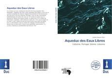 Обложка Aqueduc des Eaux Libres