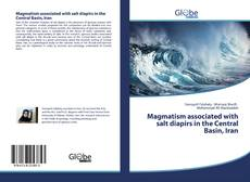 Bookcover of Magmatism associated with salt diapirs in the Central Basin, Iran