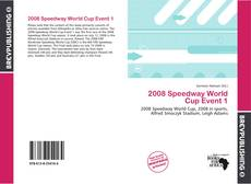 Bookcover of 2008 Speedway World Cup Event 1
