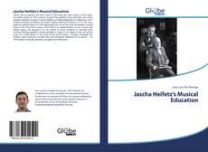 Bookcover of Jascha Heifetz's Musical Education