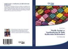 Bookcover of Nitelik Seçimi ve Sınıflandırma ile İplik Kalitesinin Belirlenmesi