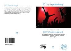 Buchcover von BET Centric Award