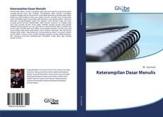 Bookcover of Keterampilan Dasar Menulis