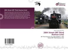 Capa do livro de 28th Street (IRT Third Avenue Line)