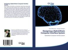Bookcover of Designing a Hybrid Brain Computer Interface System