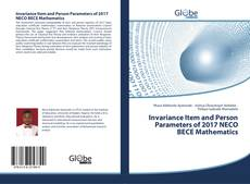 Bookcover of Invariance Item and Person Parameters of 2017 NECO BECE Mathematics