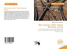 Bookcover of 9th Street (IRT Third Avenue Line)