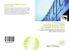 Bookcover of Franklin Avenue (BMT Lexington Avenue Line)