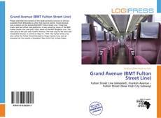 Capa do livro de Grand Avenue (BMT Fulton Street Line)
