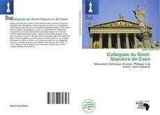 Bookcover of Collégiale du Saint-Sépulcre de Caen