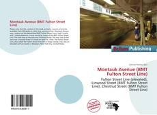 Capa do livro de Montauk Avenue (BMT Fulton Street Line)