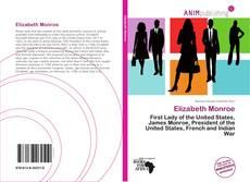 Bookcover of Elizabeth Monroe