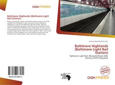 Capa do livro de Baltimore Highlands (Baltimore Light Rail Station)