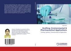 Grafting: Environmental & Pharmaceutical Applications kitap kapağı