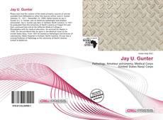 Bookcover of Jay U. Gunter