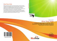 Capa do livro de Give Your Vote
