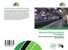 Borítókép a  Mountain Biking on Mount Tamalpais - hoz