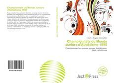 Bookcover of Championnats du Monde Juniors d'Athlétisme 1990