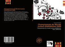 Bookcover of Championnats du Monde Juniors d'Athlétisme 2000