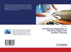 Copertina di Introducing Geography in the Early Stages and Teacher Training