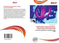 Portada del libro de Umbrella organization, Sport governing body
