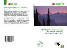 Buchcover von 12th Regiment Kentucky Volunteer Infantry