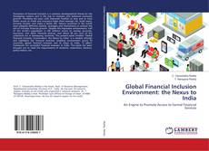 Global Financial Inclusion Environment: the Nexus to India的封面