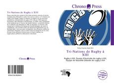 Portada del libro de Tri-Nations de Rugby à XIII