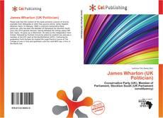 Bookcover of James Wharton (UK Politician)