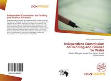 Обложка Independent Commission on Funding and Finance for Wales