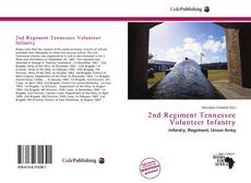 Bookcover of 2nd Regiment Tennessee Volunteer Infantry