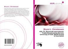 Bookcover of Bruce L. Christensen