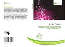 Buchcover von Bobby Gilbert