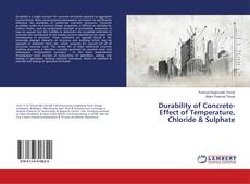 Bookcover of Durability of Concrete-Effect of Temperature, Chloride & Sulphate