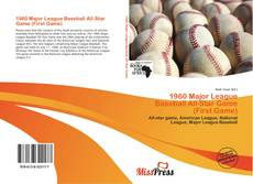Bookcover of 1960 Major League Baseball All-Star Game (First Game)