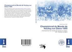Bookcover of Championnat du Monde de Hockey sur Glace 1995