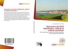 Обложка Naissance du Parti républicain, radical et radical-socialiste