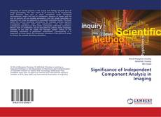 Bookcover of Significance of Independent Component Analysis in Imaging